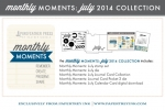 Monthly Moments: July 2014 Collection