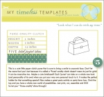 My Timeless Templates - Purse-onality Clutch