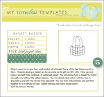My Timeless Templates - Basket Basics