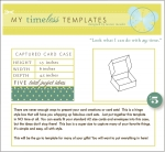 My Timeless Templates - Captured Card Case