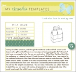 My Timeless Templates - Milk Made