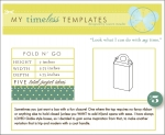 My Timeless Templates - Fold 'n Go