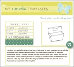 My Timeless Templates - Tucked Away