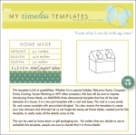 My Timeless Templates - Home Made
